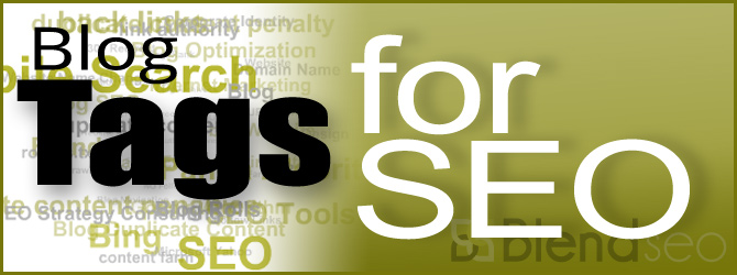 How to Setup Blog Tags for SEO Amidst Stricter Search Engine Rules